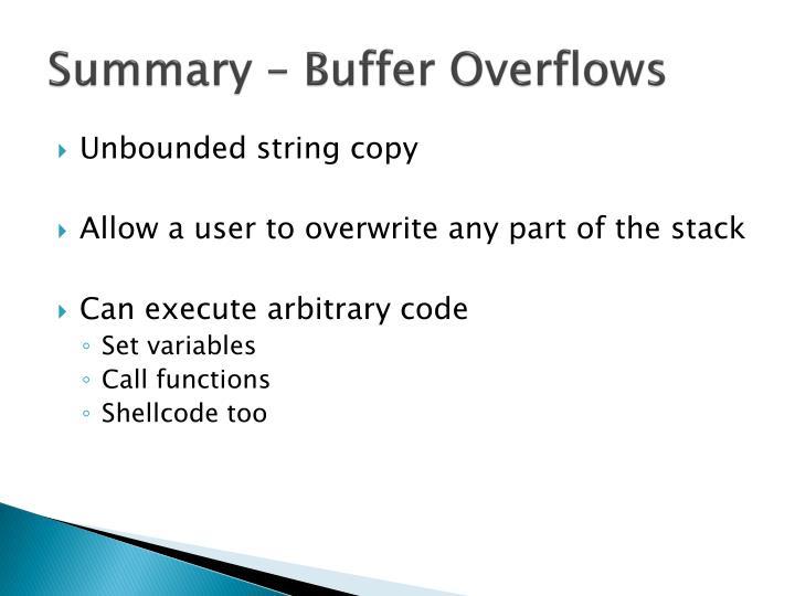 Summary – Buffer Overflows