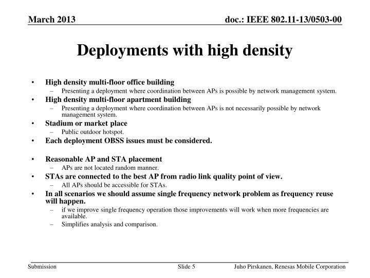 Deployments with high density