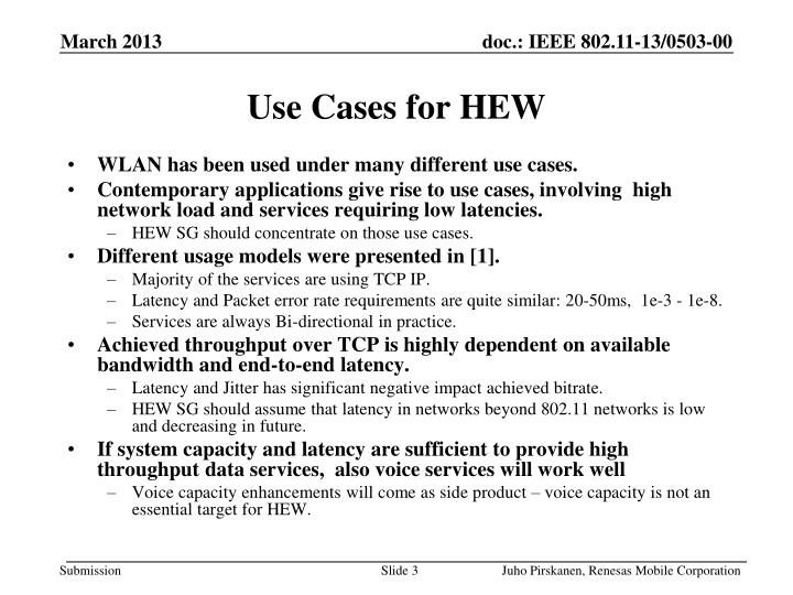 Use cases for hew