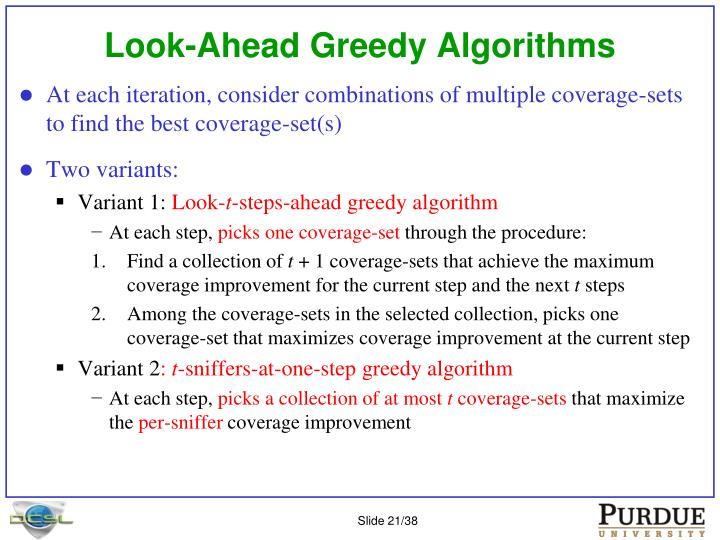 Look-Ahead Greedy Algorithms