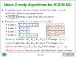 na ve greedy algorithms for mcrm mc