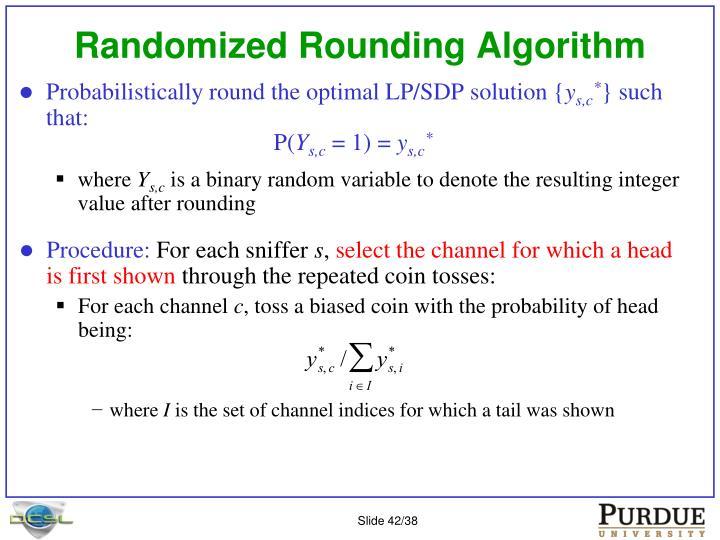 Randomized Rounding Algorithm