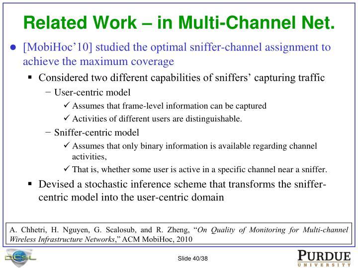 Related Work – in Multi-Channel Net.