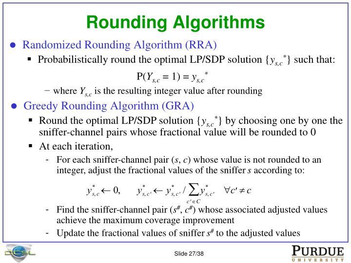 Rounding Algorithms