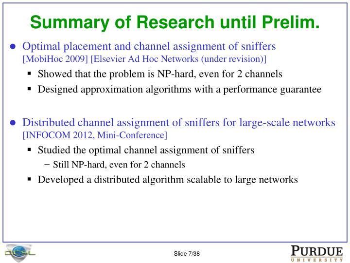 Summary of Research until Prelim.