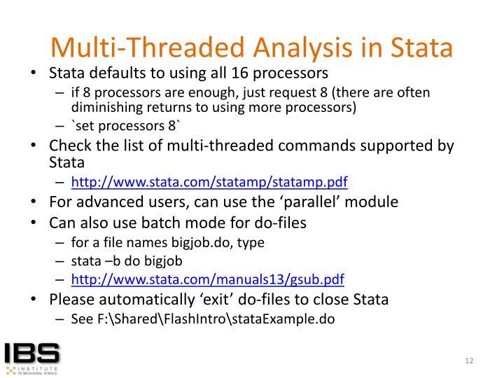 Multi-Threaded Analysis in Stata