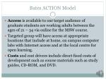 bates action model