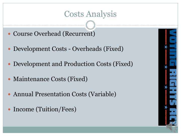 Costs Analysis