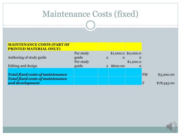 Maintenance Costs (fixed)