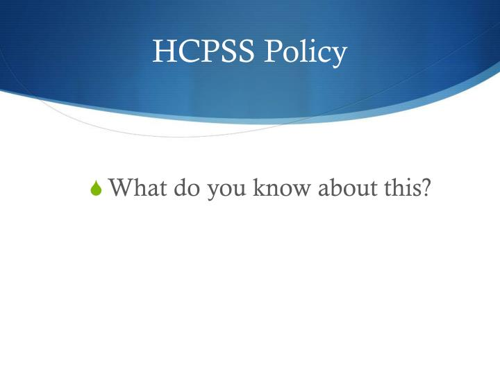 HCPSS Policy