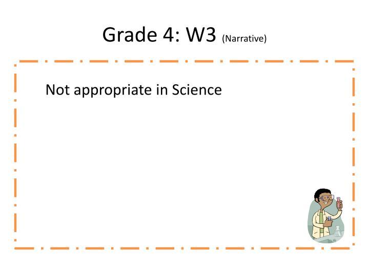 Grade 4: W3