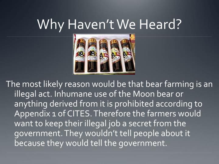 Why Haven't We Heard?