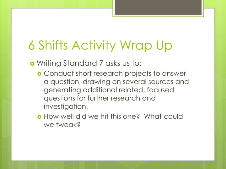 6 Shifts Activity Wrap Up