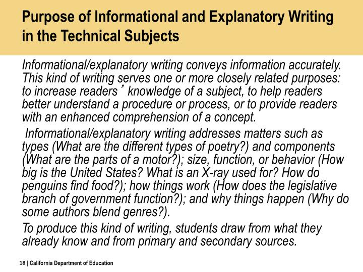 Purpose of Informational and Explanatory Writing in the Technical Subjects