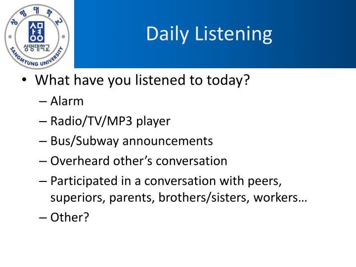 Daily Listening