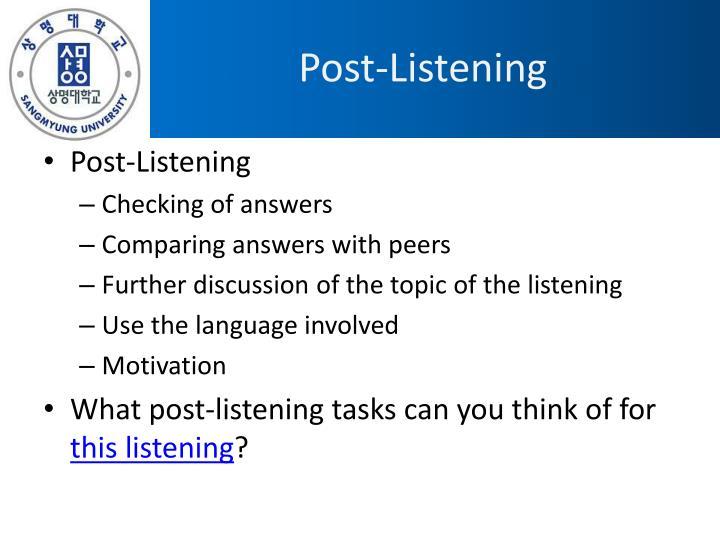 Post-Listening