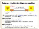 adaptor to adaptor communication