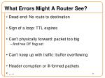 what errors might a router see
