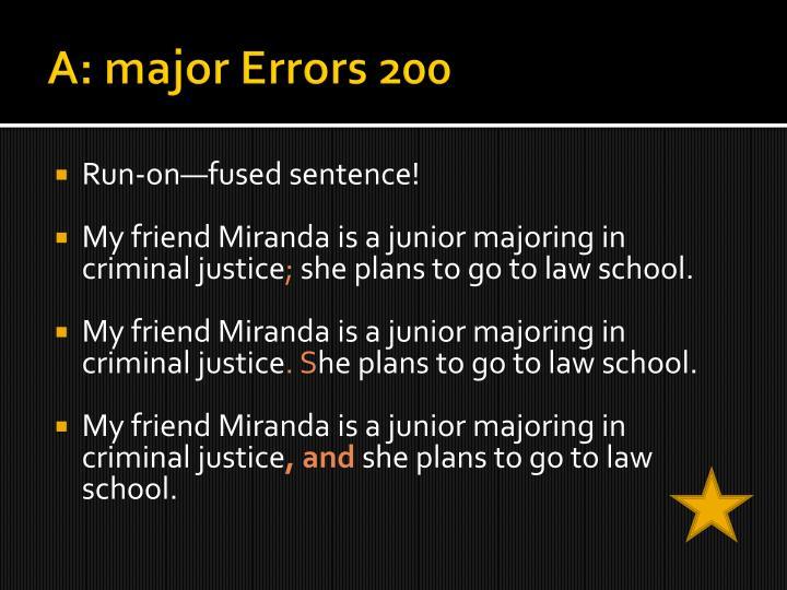 A: major Errors 200