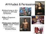 attitudes persuasion