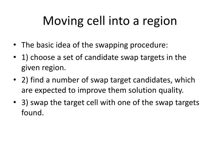 Moving cell into a region