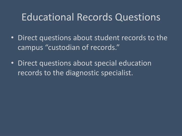 Educational Records Questions