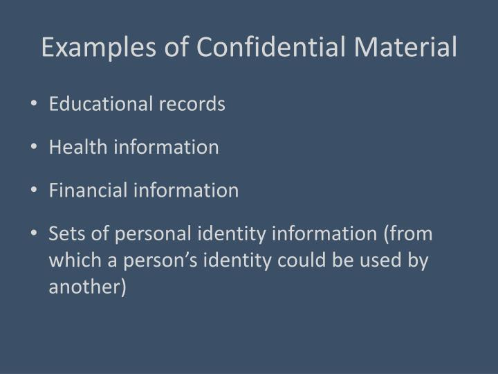 Examples of Confidential Material