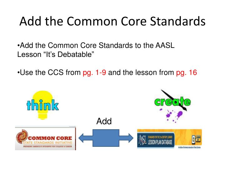 Add the Common Core Standards