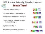 iste student friendly standard names match them