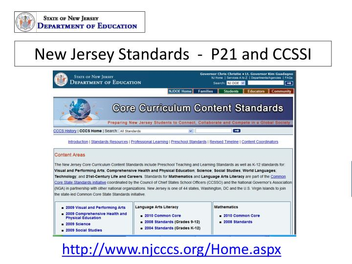 New Jersey Standards  -  P21 and CCSSI