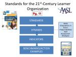 standards for the 21 st century learner organization