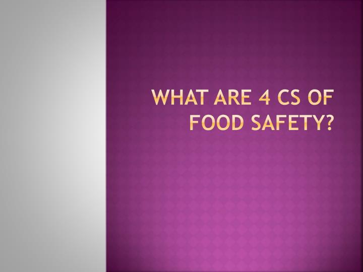 What are 4 Cs of food safety?