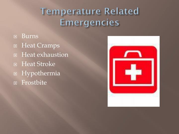 Temperature related emergencies