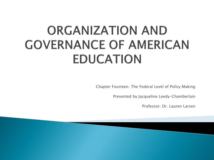organization and governance of american education