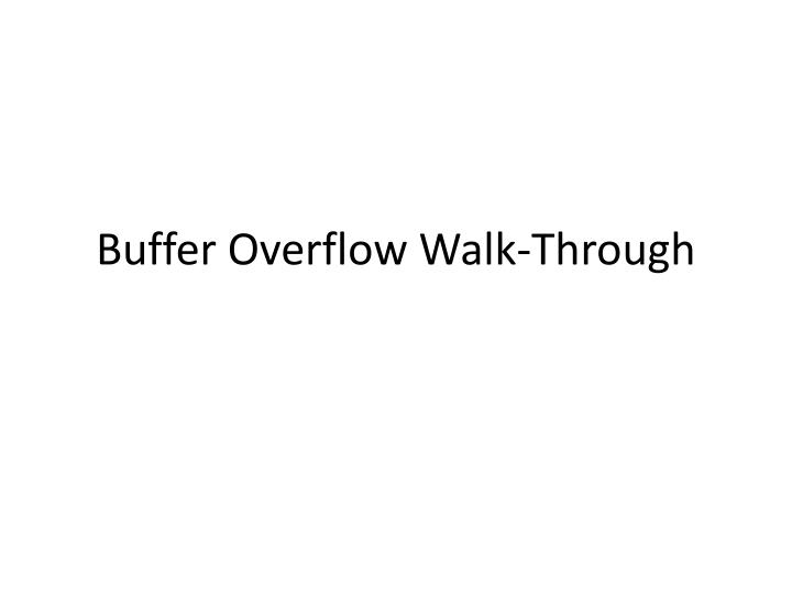 buffer overflow walk through