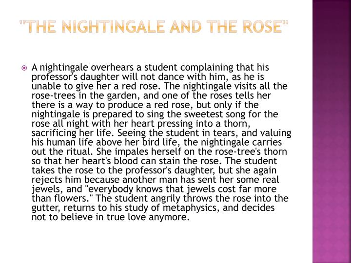 """""""The Nightingale and the Rose"""""""