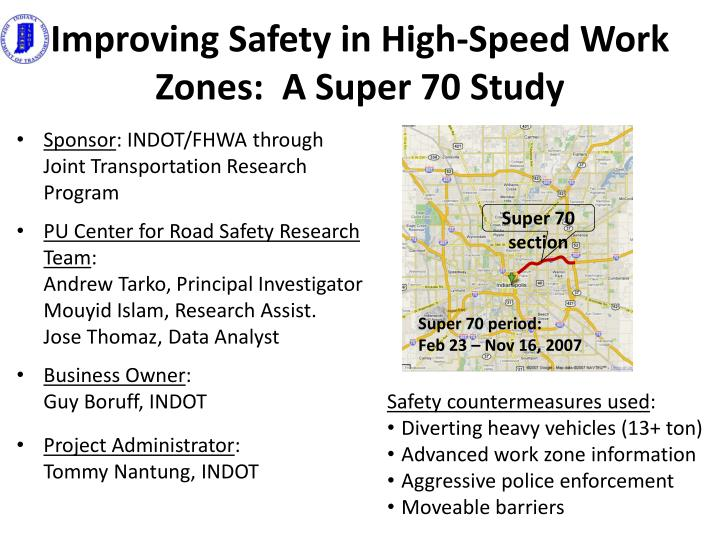 Improving Safety in High-Speed Work Zones:  A Super 70
