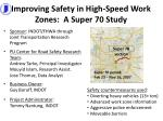 improving safety in high speed work zones a super 70 study