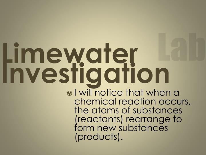Limewater investigation