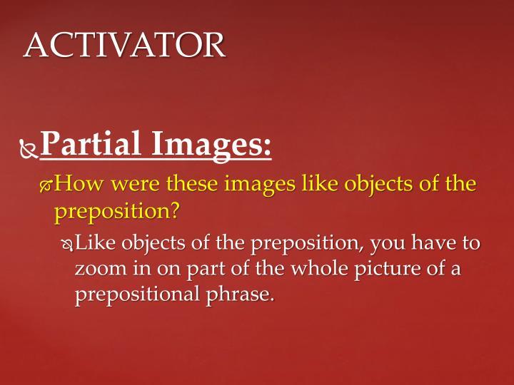 Partial Images: