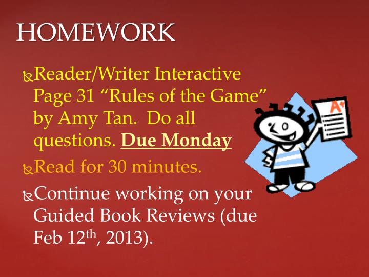 """Reader/Writer Interactive Page 31 """"Rules of the Game"""" by Amy Tan.  Do all questions."""