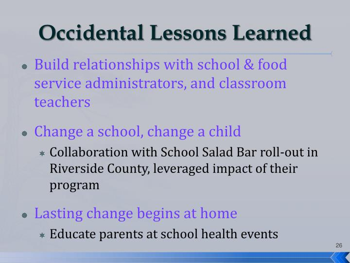 Occidental Lessons Learned