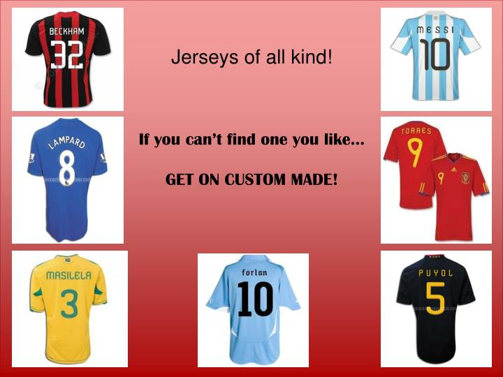 Jerseys of all kind!