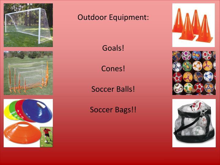 Outdoor Equipment: