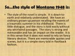 so the style of montana 1948 is
