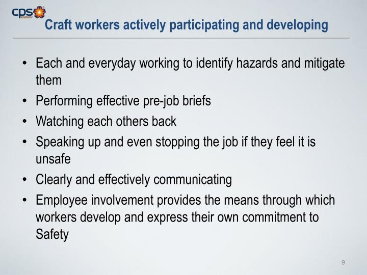 Craft workers actively participating and developing