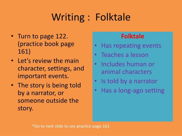 Writing :  Folktale