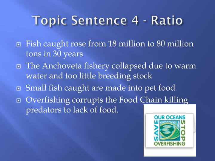 Topic Sentence 4 - Ratio