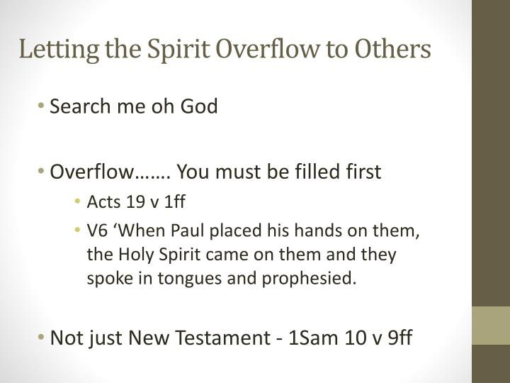 Letting the Spirit Overflow to Others