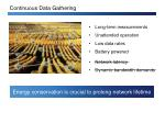 continuous data gathering